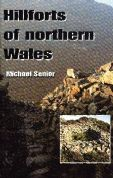 Hillforts of Northern Wales
